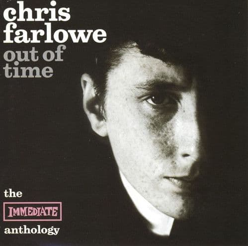 Chris Farlowe<br>Out Of Time - The Immediate Anthology<br>2CD, Comp, RE, RM